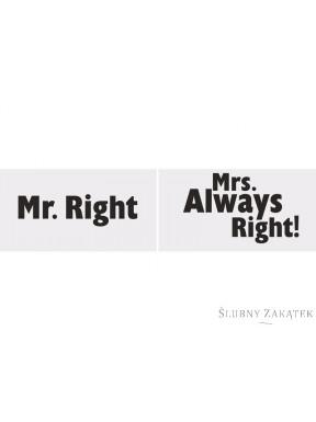 Tabliczki z napisami Mr. Right/ Mrs. Always Right!